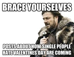 Single People Meme - even as a single person myself i find this to be overly obnoxious