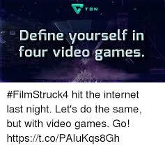 Define Internet Meme - tgn define yourself in jp four video games filmstruck4 hit the