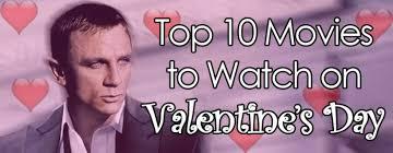valentine movies top 10 movies to watch on valentine s day