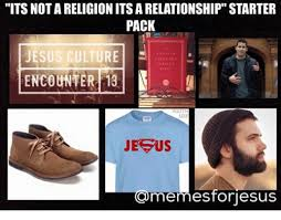 Religion Meme - its not a religion its a relationship starter pack meme dust off
