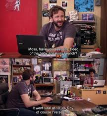 It Crowd Meme - 20 times the it crowd did nerd comedy right dorkly post