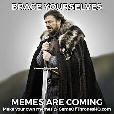 How To Create Own Meme - game of thrones memes make your own with our meme generator