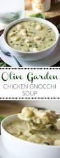 olive garden olive garden chicken gnocchi soup tornadough alli