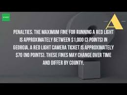 red light ticket points how much is a ticket for running a red light in georgia youtube
