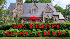 Luxury Homes In Louisville Ky by Luxury Homes Of The Highlands Louisville Ky Michael Thacker