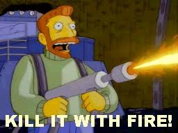 Fire Meme - animated gifs about cartoon man laughing kill it with fire meme
