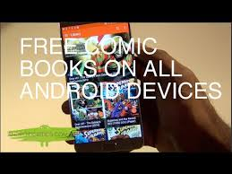 how to get free books on android how to get free comics books on all android devices