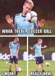Soccer Player Meme - come on soccer ball the meta picture