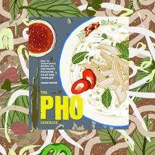 testing out andrea nguyen u0027s pho cookbook taste