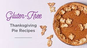 gluten free living 11 thanksgiving pie recipes