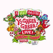 awesome yo gabba gabba live holiday show schedule dates