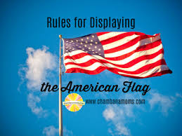 The America Flag Displaying Your Flag Yes There Are Rules