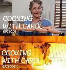 Carol Twd Meme - cooking with carol twd the walking dead pinterest carol twd
