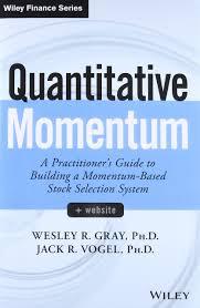 quantitative momentum a practitioner u0027s guide to building a