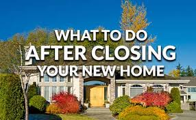 things you need for house to dos for after your new home s closing