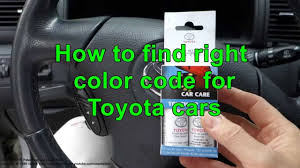 how to find right color code for toyota cars years 2000 2015