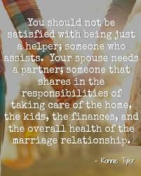 wedding quotes together quotes your spouse needs a partner because as you re