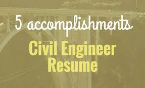 5 accomplishments to make your civil engineer resume stand out