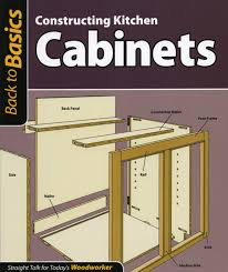 how to make kitchen cabinets update back to basics constructing kitchen cabinets and