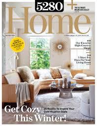 home magazine 5280 home winter 2015 5280