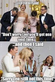 Leo Meme Oscar - internet s best reactions to leonardo dicaprio not winning an oscar