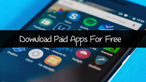free downloads for android 100 working how to paid apps free on android