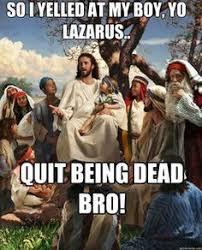 Bro Jesus Meme - 31 best jesus bro images on pinterest funny memes funny stuff