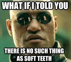 David At The Dentist Meme - soft teeth cosmetic dentistry