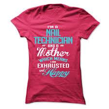 nail technician t shirts u0026 hoodies on donashirts com
