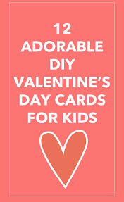 s day cards for kids diy s day cards for kids that you will