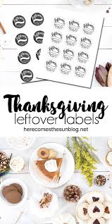 lettered thanksgiving leftover labels here comes the sun
