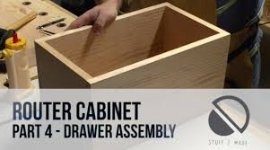 how to build a table with drawers router table build part 4 drawer assembly router cabinet youtube