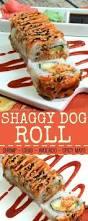 shaggy dog roll sushi easy copycat recipe sushi restaurants