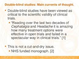 What Are Double Blind Studies Unblinded Monitoring Programs