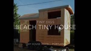 beach tiny house tiny digs hotel in portland youtube