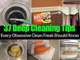cleaning ideas 37 deep cleaning tips every obsessive clean freak should know