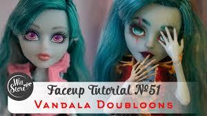 monster high doll halloween faceup tutorial 51 vandala doubloons ooak monster high custom
