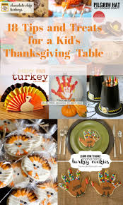 18 tips and treats for a kid u0027s thanksgiving table mother2motherblog