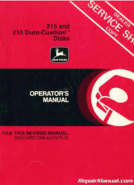 used john deere 215 and 215 dura cushion disks operators manual