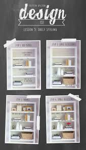 caitlin wilson design 101 shelf styling caitlin wilson the