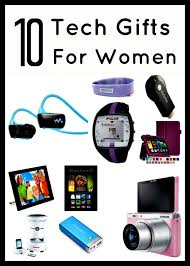 great gifts for women great tech gifts for the women in your life