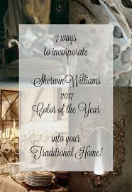 style inspiration sherwin williams color of the year for your