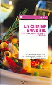 recette de cuisine sans sel cuisine sans sel poche kermel achat livre achat prix