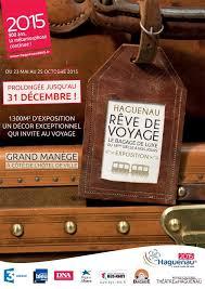 bureau plus haguenau haguenau rêve de voyage le bagage de luxe du 18ème siècle à nos