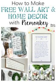 Home Decor With How To Create Free Wall Art And Home Decor With Picmonkey Bless