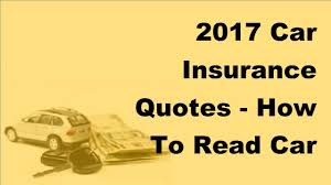 2017 car insurance quotes how to read car insurance quotes