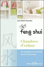 feng shui chambre d enfant so feng shui chambres d enfants les aménager pour construire bien