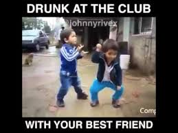 Funny Drunk Memes - drunk at the club with your best friend youtube