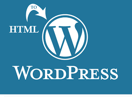 top 6 benefits of converting html to wordpress html guys