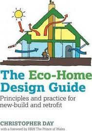 home design guide the eco home design guide christopher day 9780857843043